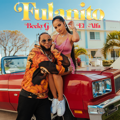【歌詞和訳】Fulanito - Becky G & El Alfa:ベッキー・G