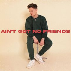 【歌詞和訳】Ain't Got No Friends - Conor Maynard