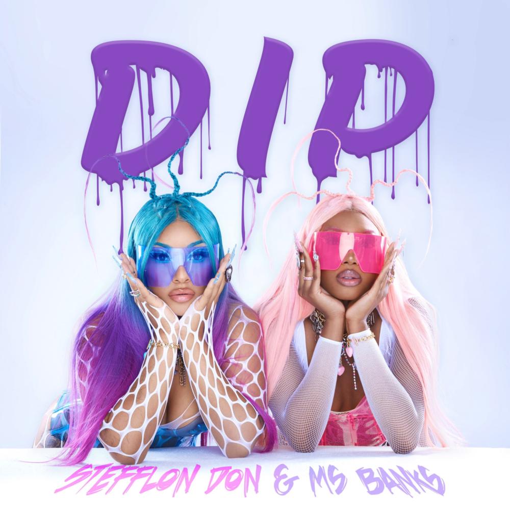 【歌詞和訳】Dip:ディップ - Stefflon Don & Ms Banks:ステフロン・ドン & ミセス・バンクス