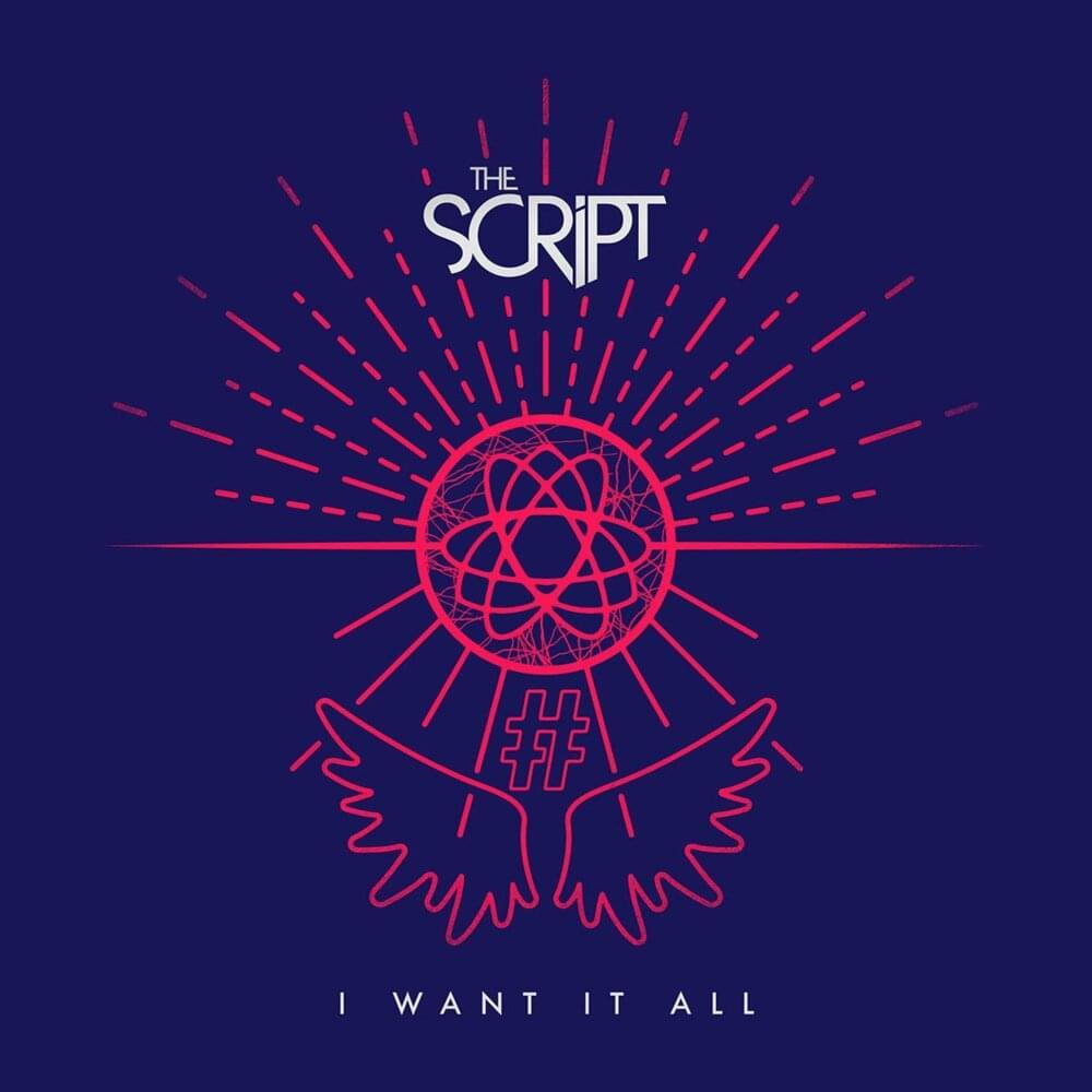 【歌詞和訳】I Want It All:アイ・ウォント・イット・オール - The Script:ザ・スクリプト