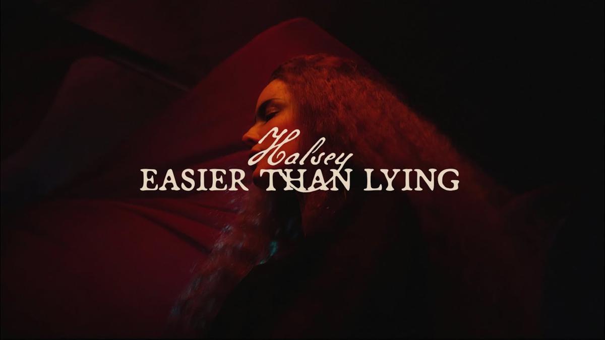 【歌詞和訳】Easier than Lying:イーザー・ザン・ライング - Halsey:ホールジー