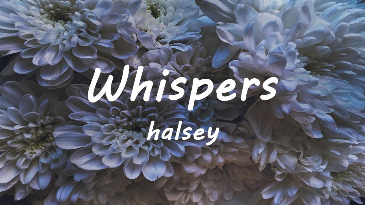 【歌詞和訳】Whispers:ウィスパス - Halsey:ホール・ジー