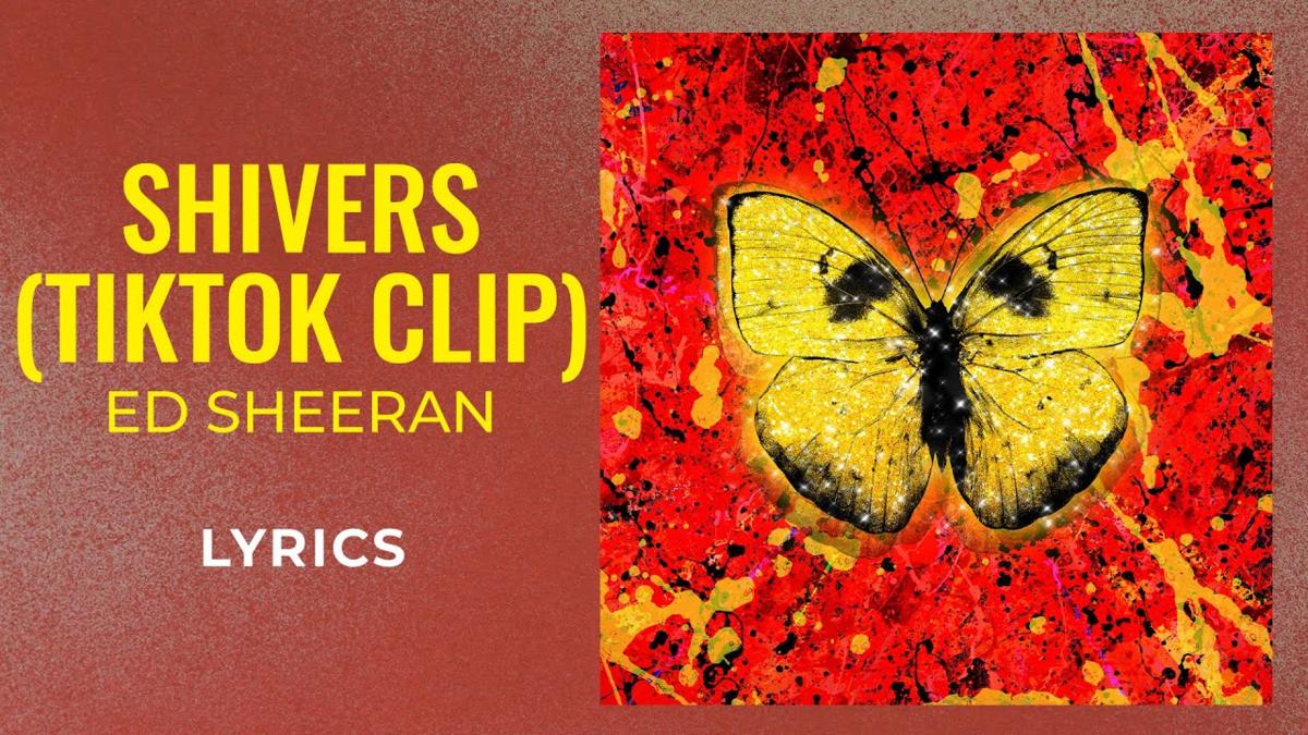 【歌詞和訳】Shivers:シバーズ - Ed Sheeran:エド・シーラン