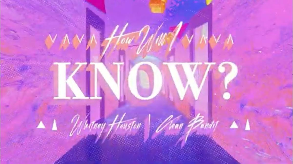 【歌詞和訳】How Will I Know:ハウ・ウィル・アイ・ノウ - Whitney Houston & Clean Bandit:ホイットニー・ヒューストン & クリーン・バンディッド