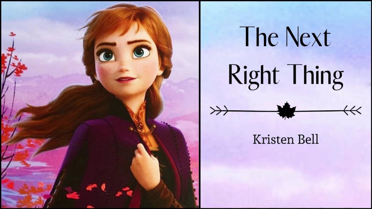 【歌詞和訳】The Next Right Thing:ザ・ネクスト・ライト・シング - Kristen Bell:クリスティン・ベル