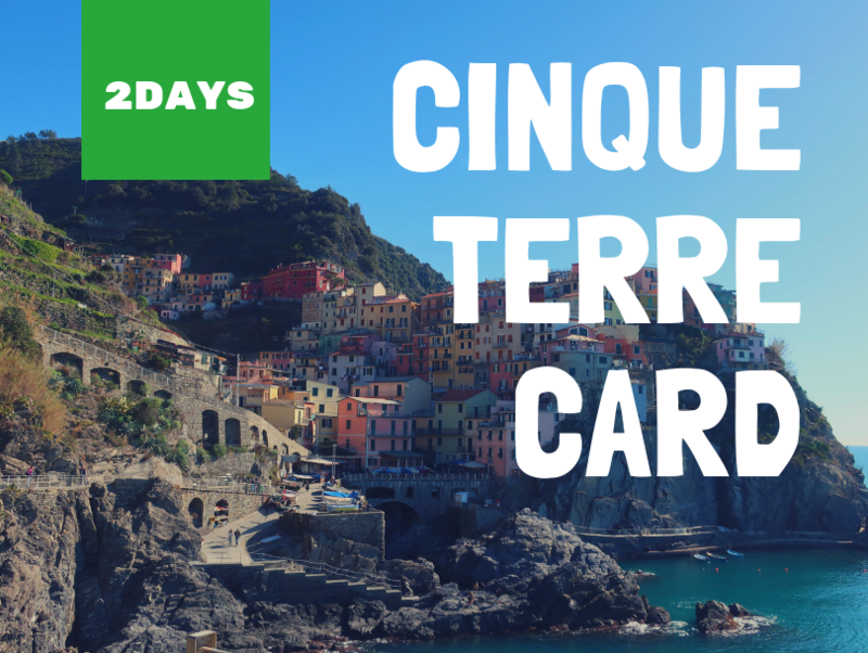 2days cinqueterre card