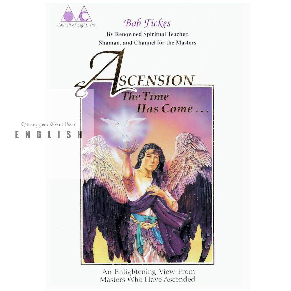 ASCENSION – The Time Has Come