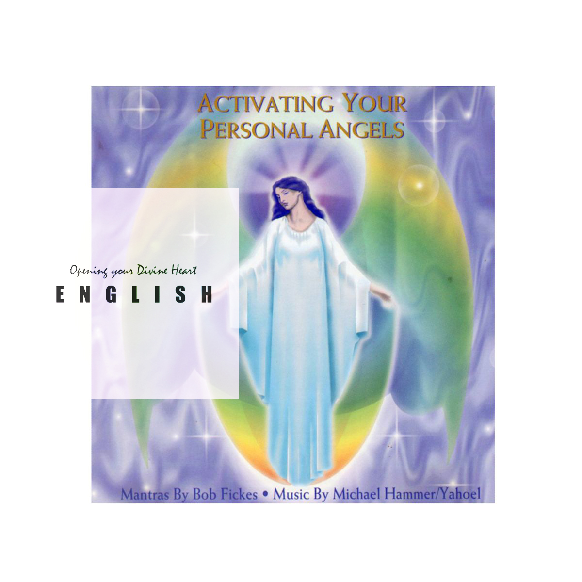 ACTIVATING YOUR PERSONAL ANGELS - Meditation CD
