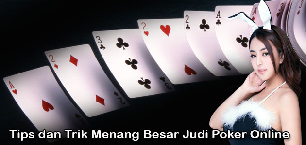 Cara Terbaik Untuk Menang Dalam Situs Judi Poker