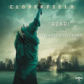 """Michael Giacchino """"Roar! (From """"Cloverfield"""") EP""""(2008)"""