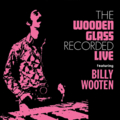 The Wooden Glass - [1972] Live