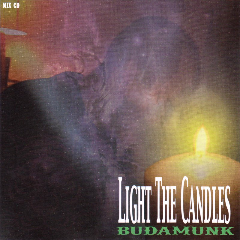 Budamunk - Light The Candles (2011/12 MixCD, TOSJ-003)