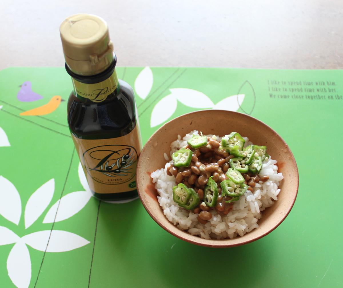 納豆とオクラとオリーブオイル