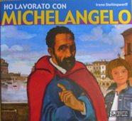 Ho lavorato con Michelangelo