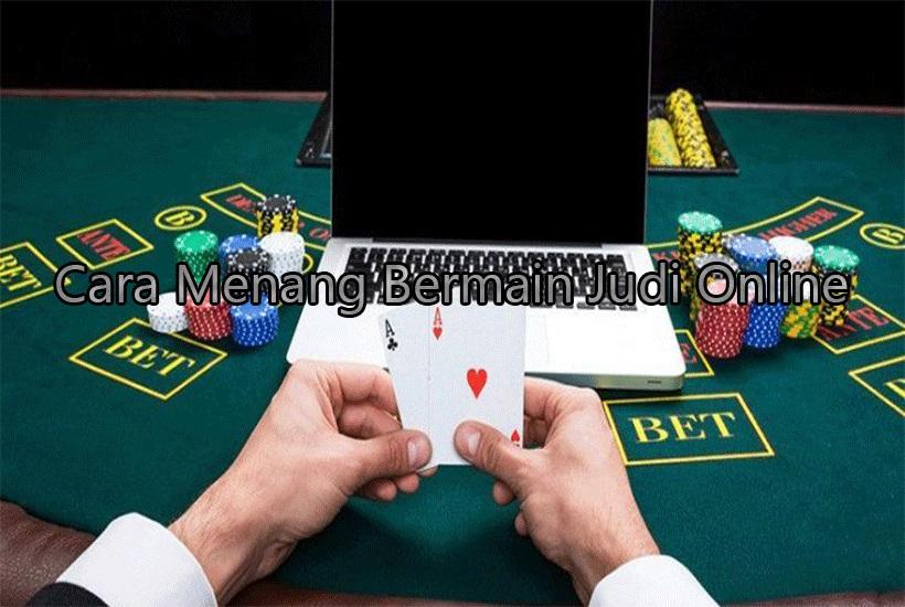 Cara Ampuh Agar Menang Bermain Judi Online Situs Judi Poker Domino Qq Online Pkv Games Terbaik Dan Terpercaya