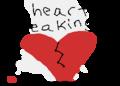 my heart breaks when i look you in ur eyes
