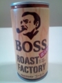 BOSS・ローストファクトリー #1