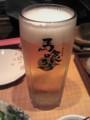生ビール@ニッポン馬肉道場『馬喰ろう』