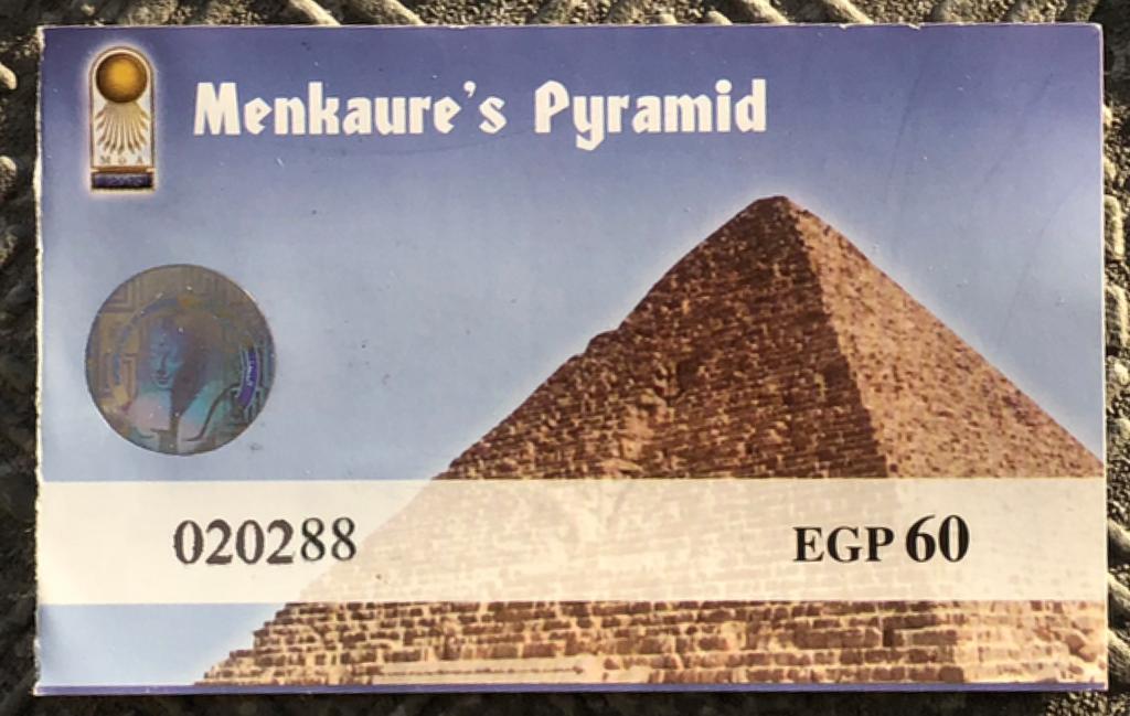 エジプト ギザ メンカウラー王 ピラミッド 入場券
