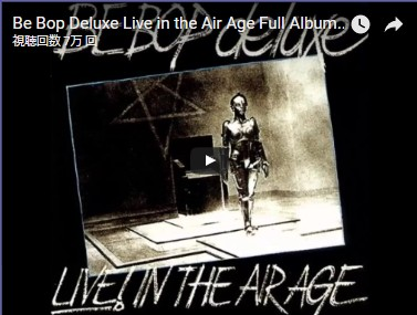 Be Bop Deluxe Live in the Air Age
