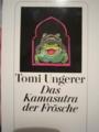 ウンゲラの日本未翻訳絵本・・・カエルのカーマスートラ本・・・