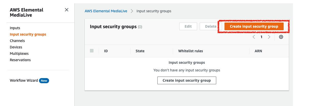 MediaLiveのInput security groupを作成