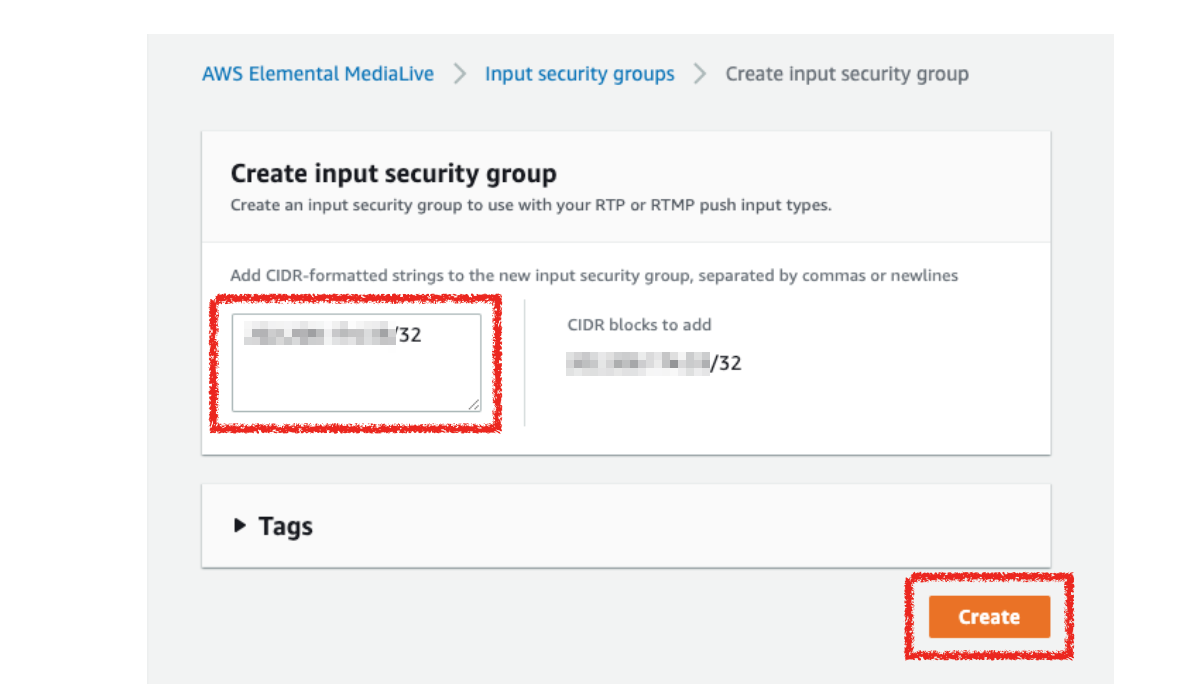 MediaLiveのInput security groupにIPアドレスを入力