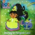 Dora Journey to the Fairytale Land