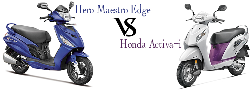 Hero Maestro Edge vs Honda Activa i