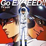Go EXCEED!!(TV edit)