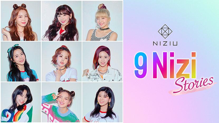 「NiziU 9 Nizi Stories」
