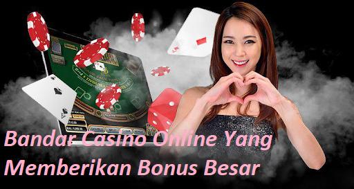 Bandar Casino Online Yang Memberikan Bonus Besar Sbobet Casino Games88
