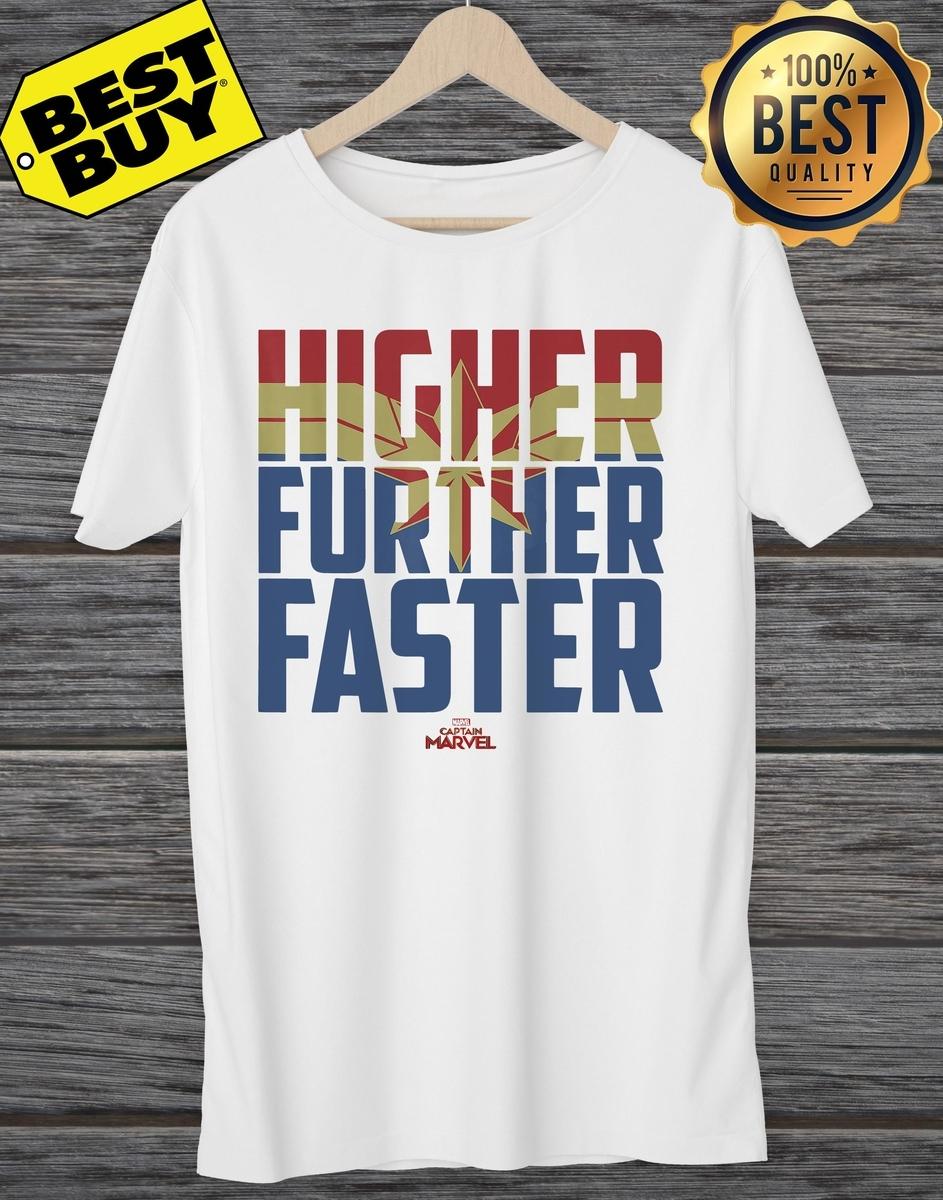1422fffcb68 Captain Marvel Movie Higher Further Faster Graphic shirt - shipertee