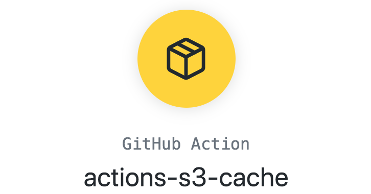 GitHub Action - actions-s3-cache