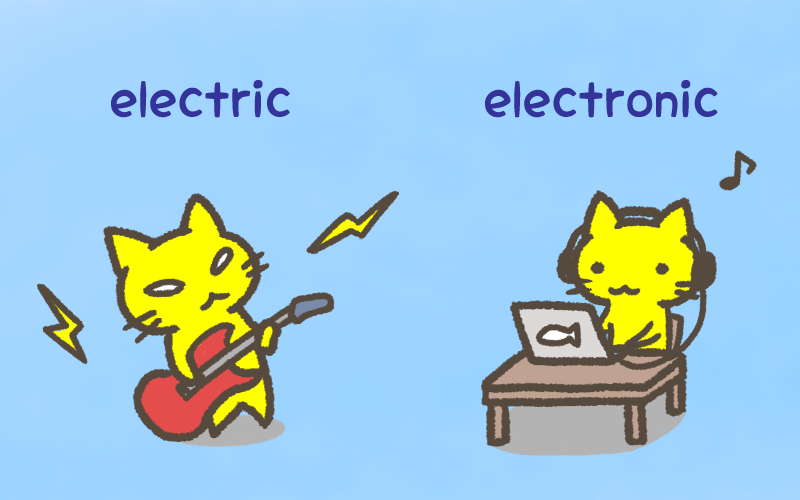 Electricとelectronicの違い