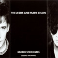 [Music]The Jesus And Mary Chain / Barbed Wire Kisses