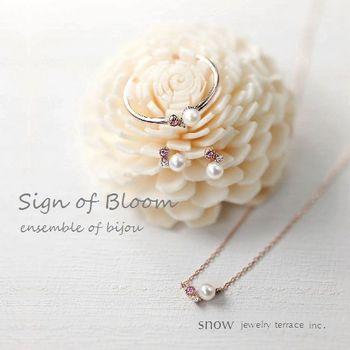 Sign of bloom①パール ジュエリーsnow 広島.jpg