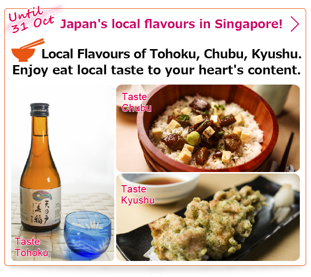 Japan's Local Flavours to you in Singapore