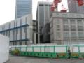 [風景][工事]再開発工事中の東京中央郵便局