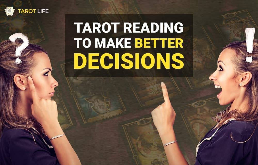 tarot reading to make better decisions