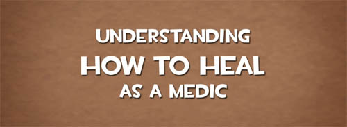 How to Heal as a Medic