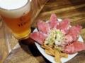 [東十条][ラーメン][つけ麺]東十条「燦燦斗」のレアチャーシュー盛り合わせ&生ビール
