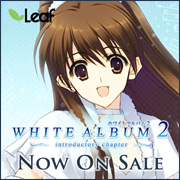 WHITE ALBUM2 -introductory chapter- / Leaf