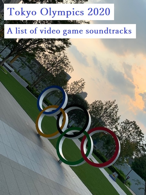 A list of video game soundtracks used at the opening ceremony of the Tokyo Olympics 2020. 東京オリンピック2020 ドラゴンクエスト ファイナルファンタジー
