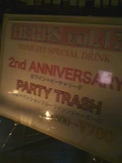 終わったらPARTY TRASH飲む!!M