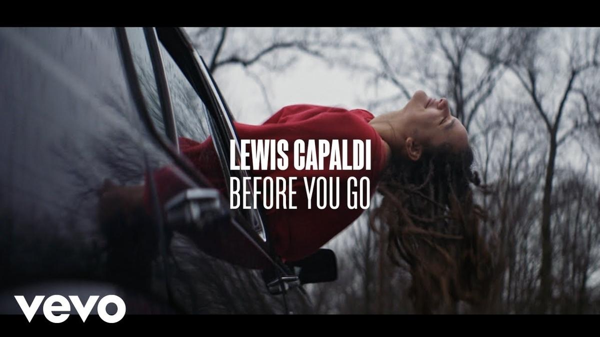 Lewis Capaldi - Before You Goの歌詞和訳まとめ