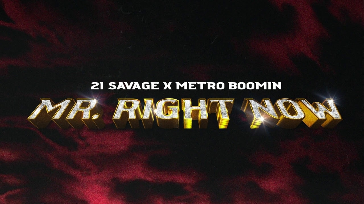 21 Savage x Metro Boomin - Mr. Right Now feat. Drakeの歌詞和訳まとめ
