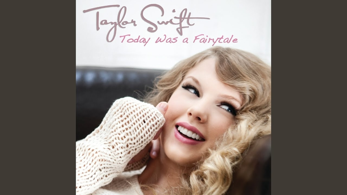 Taylor Swift - Today Was a Fairytaleの歌詞和訳まとめ