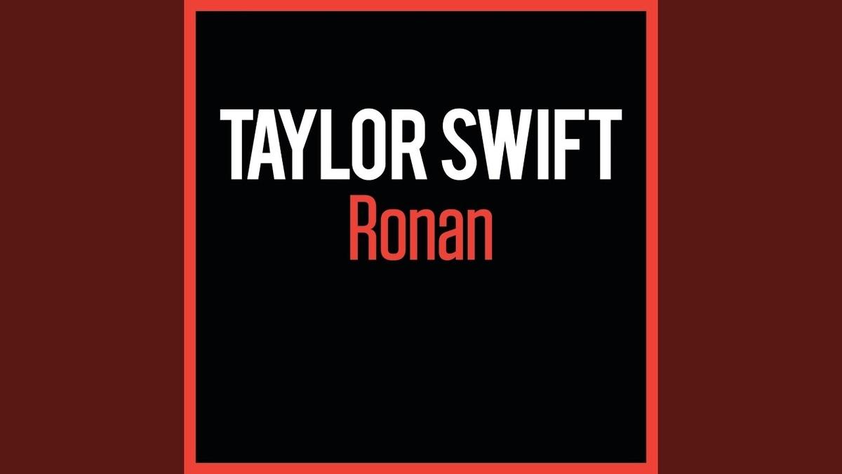 Taylor Swift - Ronanの歌詞和訳まとめ