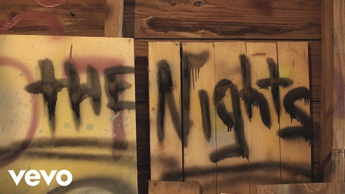 Avicii - The Nightsの歌詞和訳まとめ